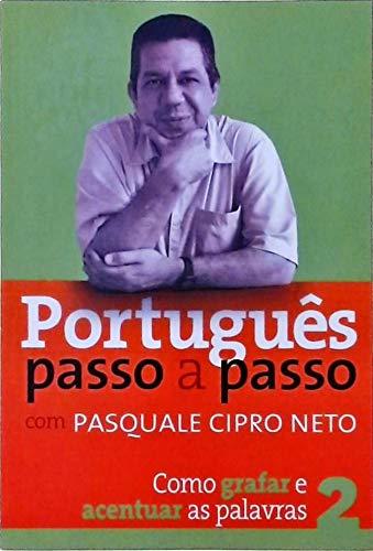 PORTUGUÊS PASSO A PASSO - COMO GRAFAR E ACENTUAR AS PALAVRAS N 2