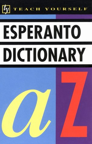 Concise Esperanto and English Dictionary: Esperanto-English/English-Esperanto (Teach Yourself) (Paperback)