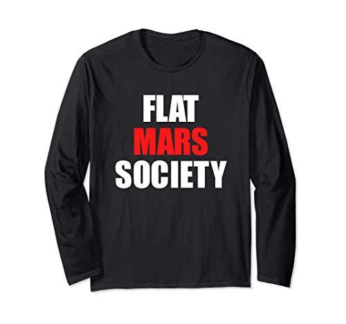Flat Mars Society T-Shirt Gift Langarmshirt