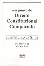 By Jose Afonso da Silva - Um Pouco De Direito Constitucional Comparado (Em Portuguese do Br (1905-07-15) [Paperback]
