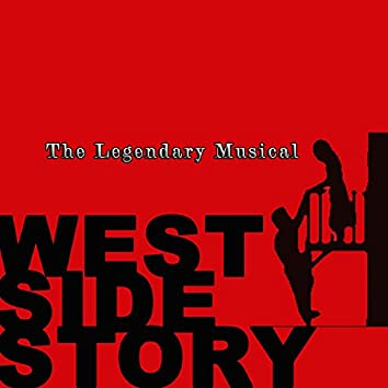 West Side Story - The Legendary Musical