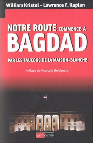 Notre route commence à Bagdad