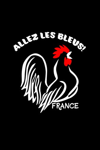 France Soccer Football World Jersey Allez Les Bleus Notebook 114 Pages 6''x9'' College Ruled