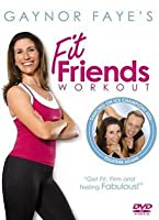 Gaynor Faye's Fit Friends' Workout