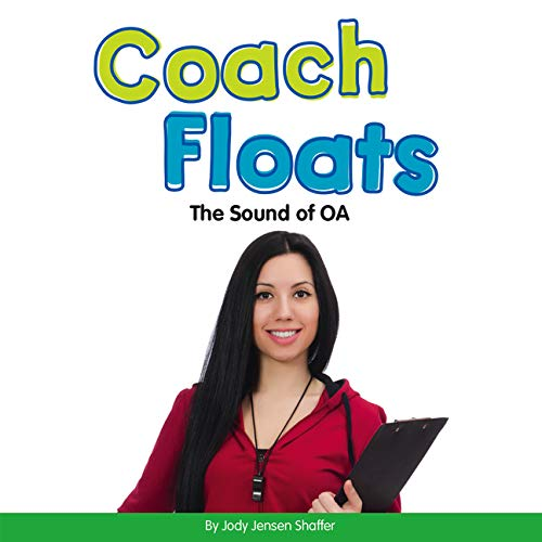 Coach Floats: The Sound of OA (Vowel Blends)