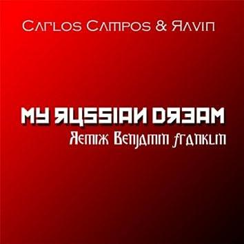 My Russian Dream (Remix Benjamin Franklin)