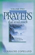 Prayers That Avail Much Volume 2: A Handbook of Scriptural Prayers
