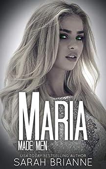 Maria (Made Men Book 7) (English Edition) van [Sarah Brianne]