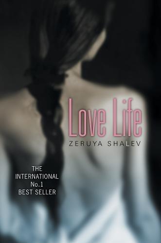 Love Life by Zeruya Shalev (2002-08-29)