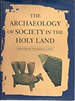The Archaeology of Society in the Holy Land