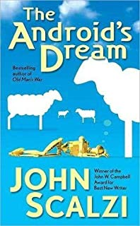 [The Android's Dream] (By: John Scalzi) [published: October, 2007]