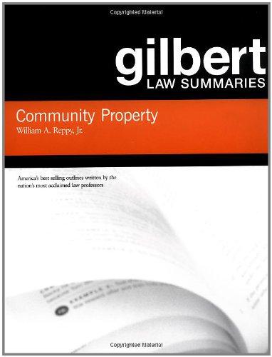 Community Property (Gilbert Law Summaries)