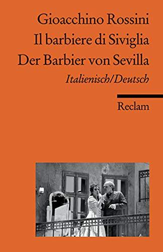 Il barbiere di Siviglia /Der Barbier von Sevilla: Ital. /Dt. (Reclams Universal-Bibliothek)