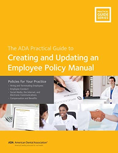 Creating and Updating an Employee Policy Manual Policies for Your Practice ADA Practical Guides product image