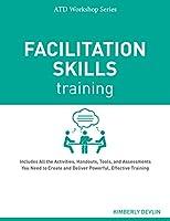 Facilitation Skills Training (Atd Workshop)