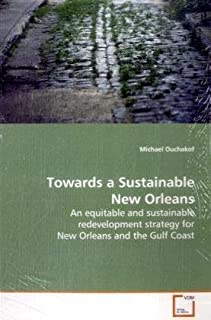 Towards a Sustainable New Orleans