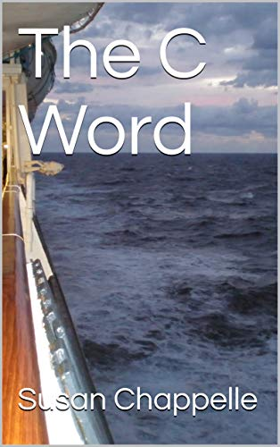 Book: The C Word by Susan Chappelle