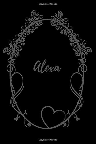 Alexa: Vintage Style Personalised Notebook/Diary/Journal For Women & Girls (110 Pages, Blank, 6 x 9) (Names)
