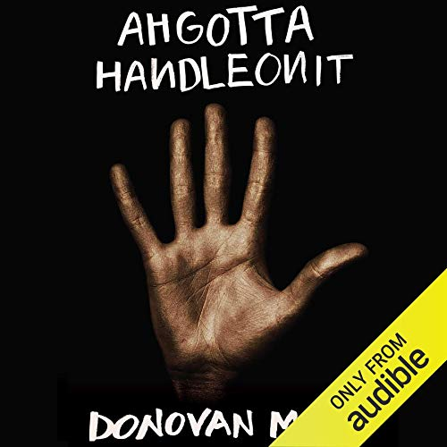 Ahgottahandleonit  By  cover art