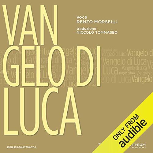 Vangelo di Luca [St. Luke's Gospel] audiobook cover art