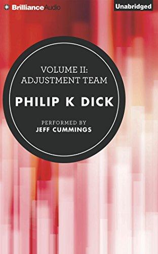 Volume II: Adjustment Team: 2 (The Collected Stories of Philip K. Dick)