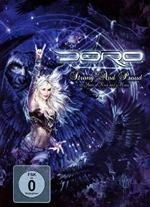 DORO-STRONG AND PROUD - 30 YEARS OF ROCK AND METAL