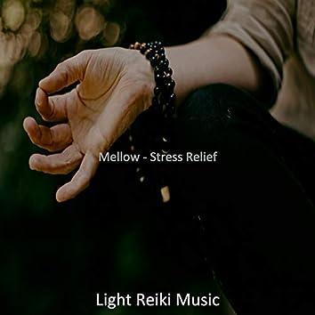 Mellow - Stress Relief