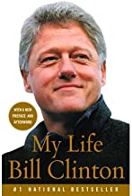 [My Life] [Author: Clinton, President Bill] [May, 2005]