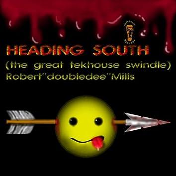 Heading South (The Great Tekhouse Swindle)