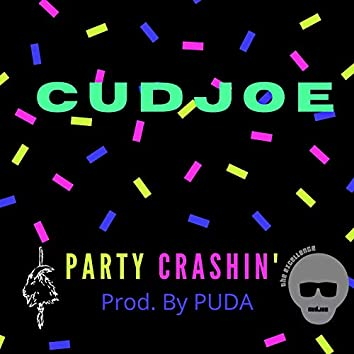 Party Crashin'