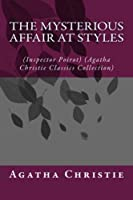 The Mysterious Affair at Styles (Inspector Poirot - Agatha Christie Classics Collection)