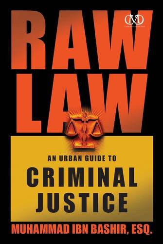 Raw Law: An Urban Guide to Criminal Justice
