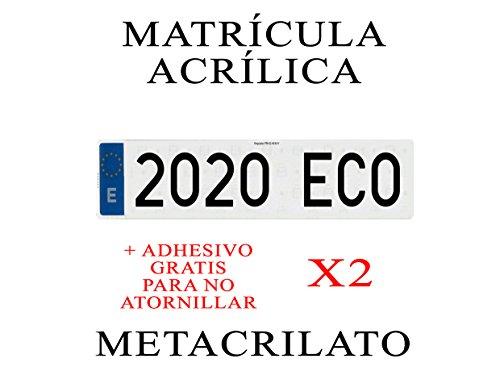 2 MATRICULAS ACRILICAS METACRILATO + Adhesivos para Colocar
