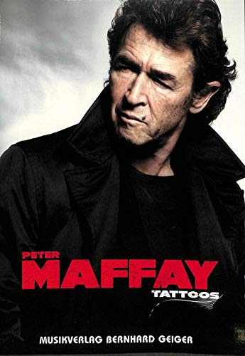 Peter Maffay Tattoos - Songbook für Klavier, Gitarre, Gesang - 4260307720643