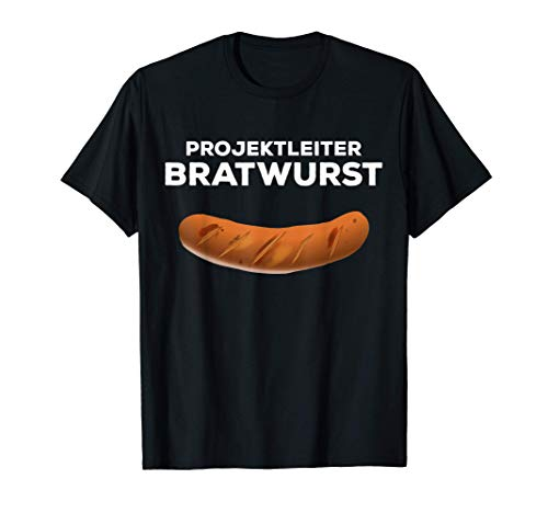 Grill BBQ Barbeque Projektleiter Bratwurst Grillprofi Party T-Shirt
