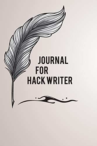 Journal For Hack Writer: 120 Page Lined Journal, Diary, & Planner Gift