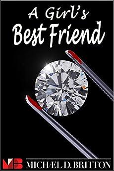 A Girl's Best Friend by [Michael D. Britton]