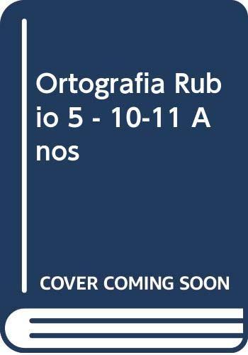 Ortografía 5 (10-11 años. Para empezar) (Ortografía Rubio)