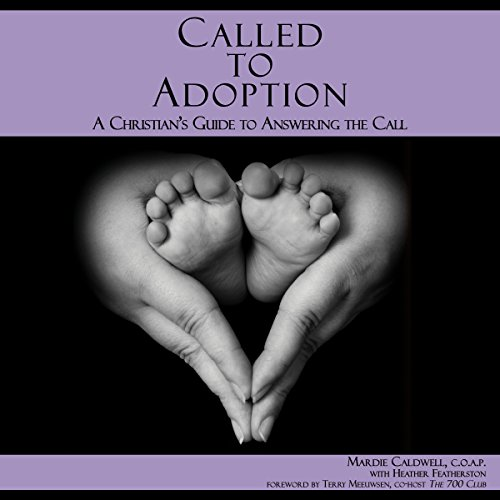 Called to Adoption Audiobook By Mardie Caldwell cover art