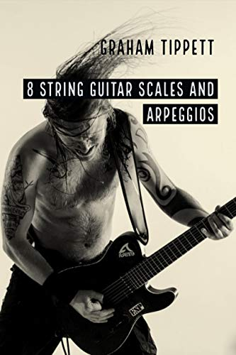 8 String Guitar: Scales and Arpeggios