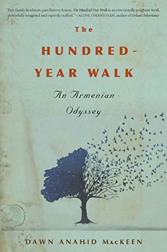 The Hundred-Year Walk: An Armenian Odyssey (English Edition)
