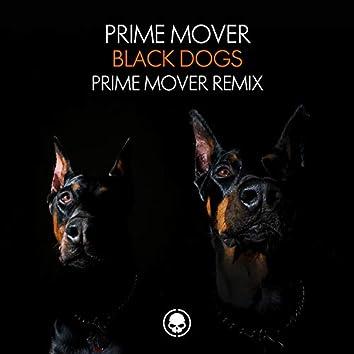 Black Dogs (Prime Mover Remix)