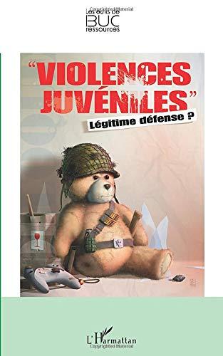 Violences juvéniles: Légitime défense ?