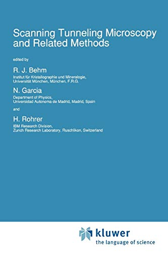 Scanning Tunneling Microscopy and Related Methods (Nato Science Series E: (184))
