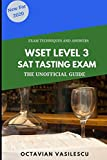 WSET Level 3 SAT Tasting Exam: The Unofficial Guide 2020