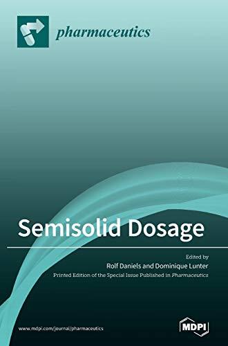 Semisolid Dosage