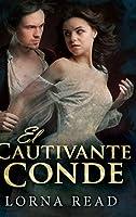 El Cautivante Conde: Edición de Letra Grande en Tapa dura