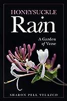 Honeysuckle Rain: A Garden of Verse