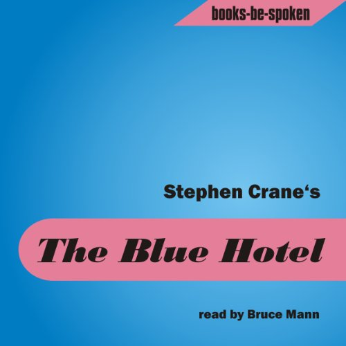 stephen crane the blue hotel - 9