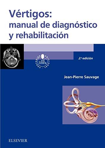 Vértigos: manual de diagnóstico y rehabilitación (2ª ed.) (Spanish Edition)